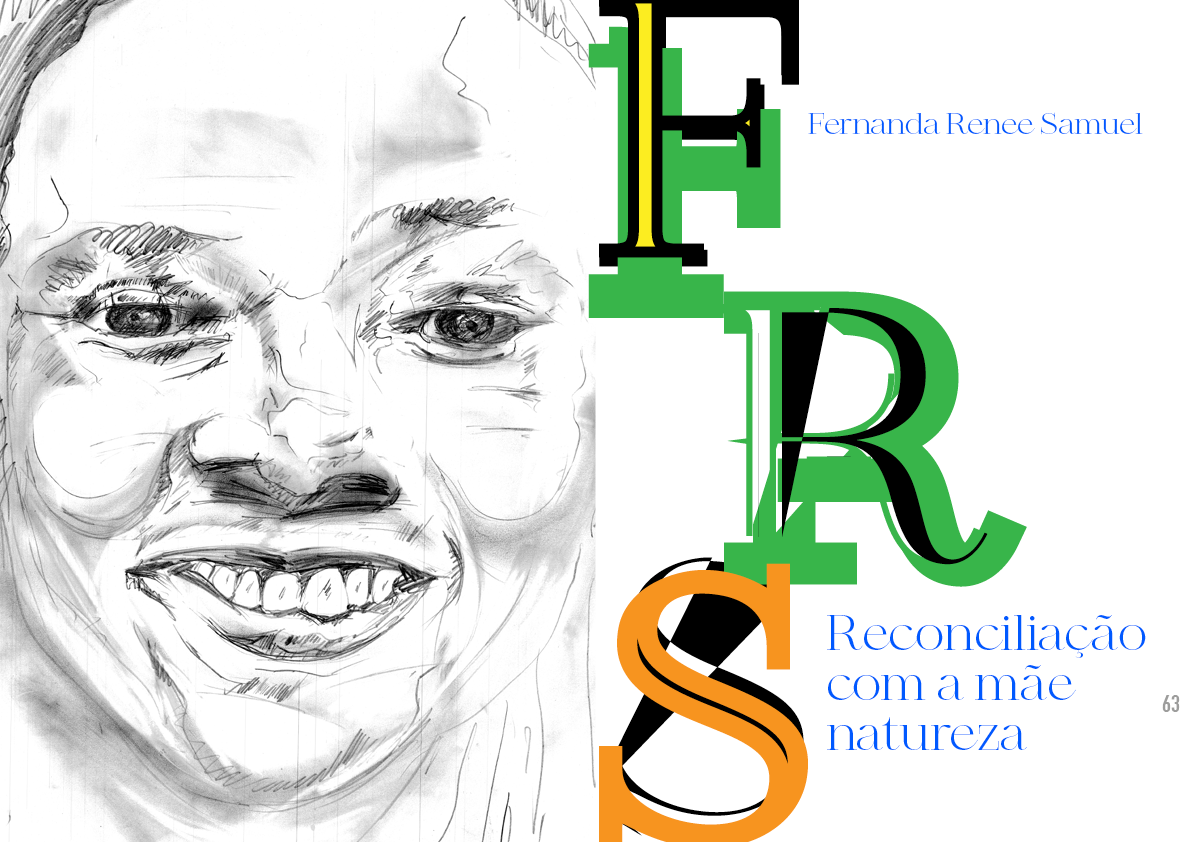 Fernanda Renée Samuel: Reconciliação com a Mãe Natureza