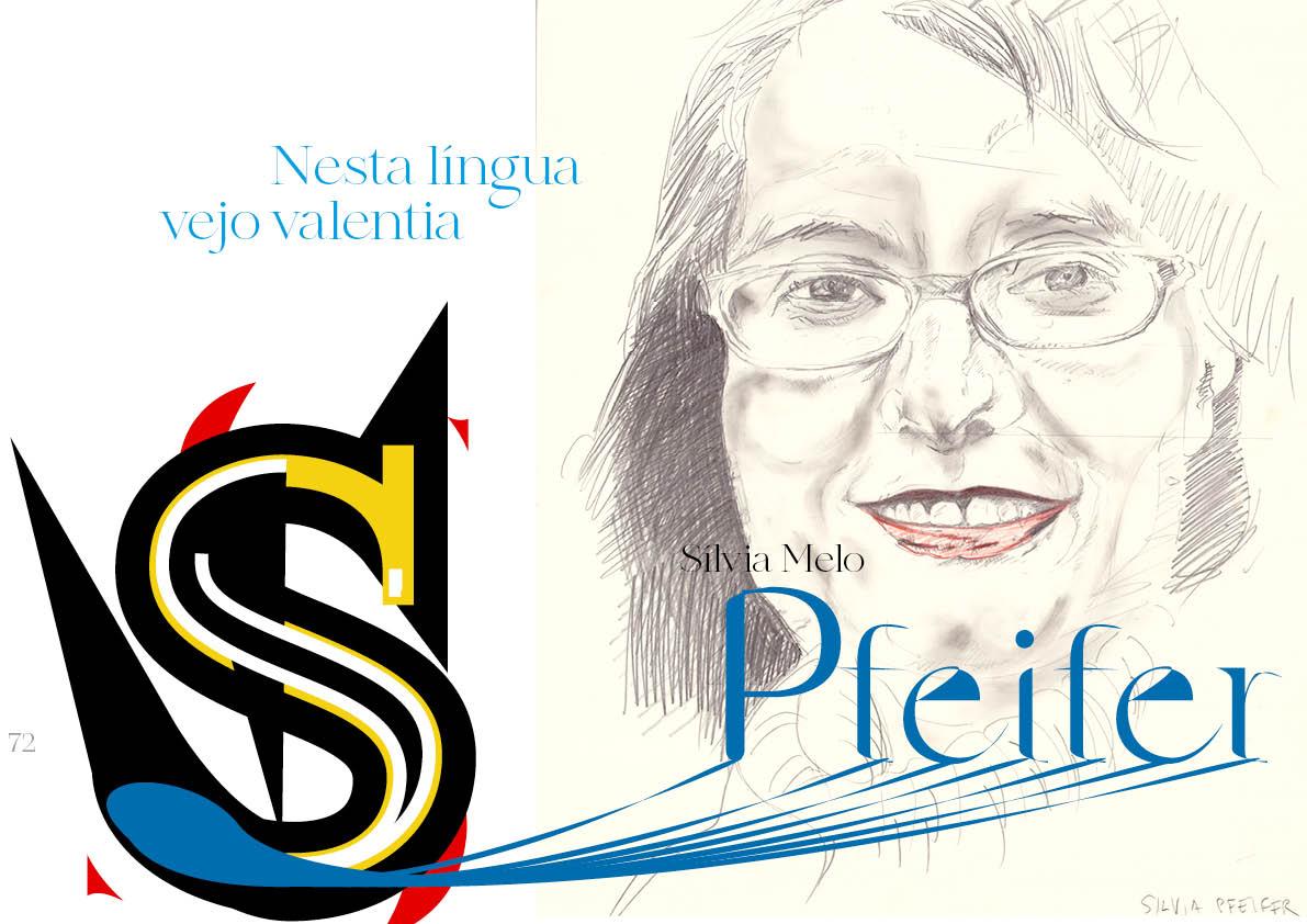 Sílvia Melo Pfeifer: Nesta língua vejo valentia